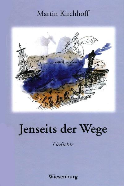 Jenseits der Wege: Gedichte - Gebundene Ausgabe