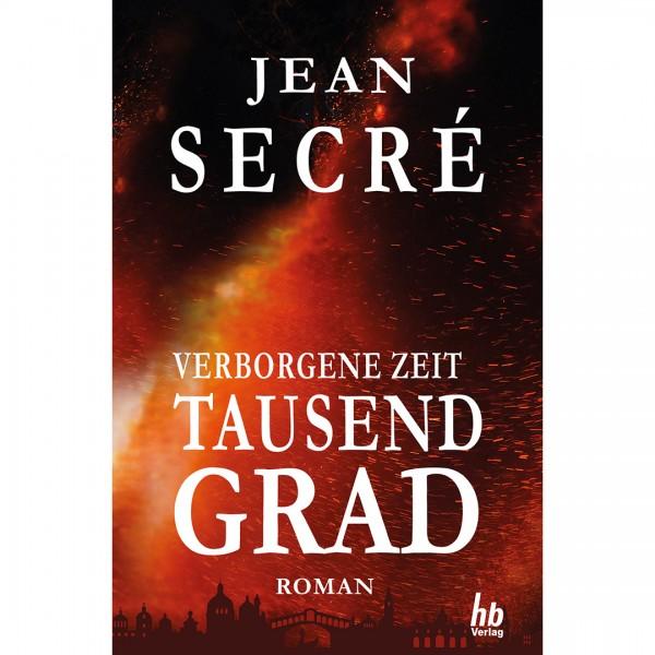 Tausend Grad: Fantasy Roman (Verborgene Zeit 1) Taschenbuch